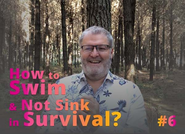Episode 6 - How to Swim & Not Sink in Survival?